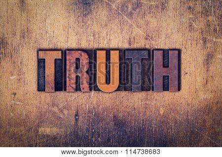 Truth Concept Wooden Letterpress Type