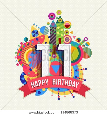 Happy Birthday 11 Year Greeting Card Poster Color