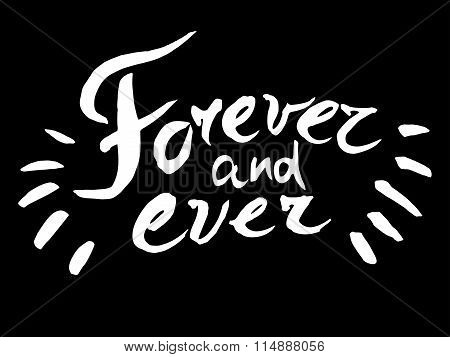 Unique lettering poster with a phrase Forever and ever