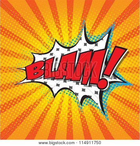BLAM! wording in comic speech bubble