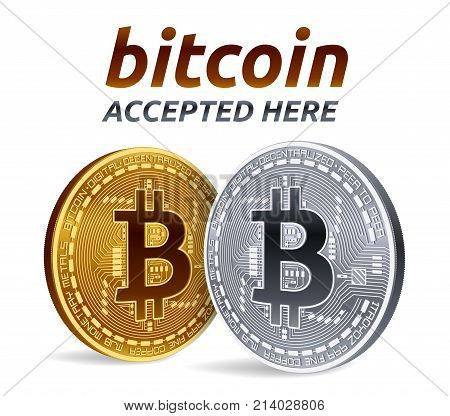 Bitcoin accepted sign emblem. 3D isometric Physical bit coin with text Accepted Here. Cryptocurrency. Golden and silver coins with bitcoin symbol isolated on white background. Vector illustration