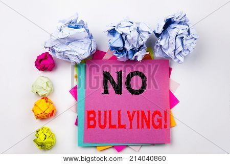 Writing Text Showing No Bullying Written On Sticky Note In Office With Screw Paper Balls. Business C