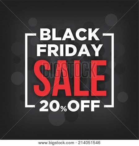 Black Friday 20 off sale poster with grey and black light bubbles over dark grey background