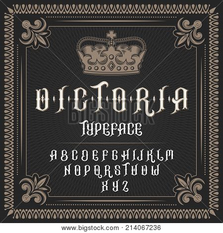 illustration of a vintage font, typeface in medieval ancient style, Latin alphabet with victorian frame and royal crown. Template, design element