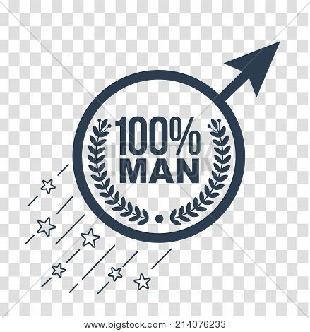 concept of maintaining male health a sufficient amount of testosterone hormone in the form of male sign that moves forward with the inscription 100 percent man. Icon silhouette in linear style poster