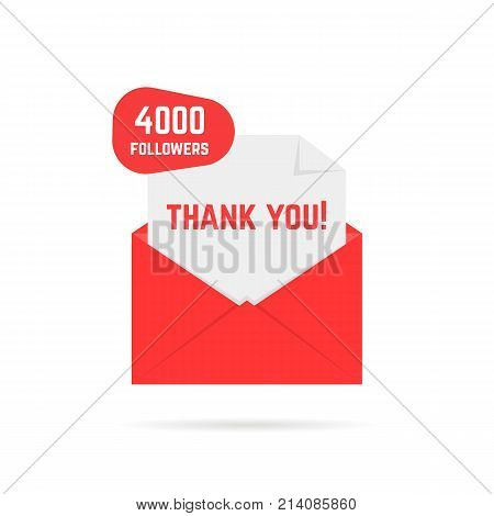 4000 followers thank you card. concept of dispatch, abstract ui, open envelope with paper, web information, sub invitation button. flat style trend logotype graphic design element on white background