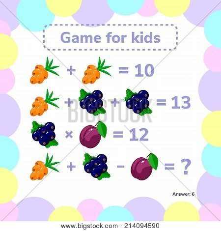 Vector illustration. Educational a mathematical game. Logic task for children. Addition, subtraction, multiplication