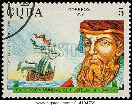 Moscow Russia - November 14 2017: A stamp printed in Cuba shows Alvarez Cabral (1467-1520) Portuguese navigator discoverer of Brazil series