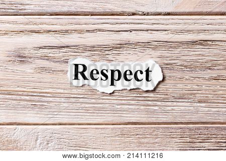 respect of the word on paper. concept. Words of respect on a wooden background.