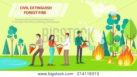 Poster with inscription depicting firefighting. Vector illustration of civilians working together to extinguish forest fire with water