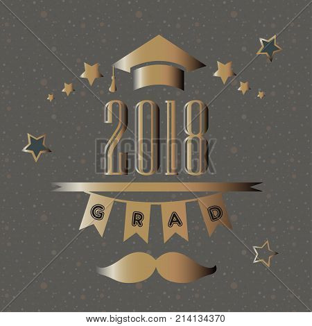 Grad of Class 2018 with mustache graduation cap and stars. Retro Style Collection. Vector Illustration