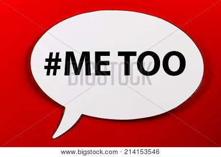 Speechbubble with text MeTOO on background. Campaign against sexual harassment