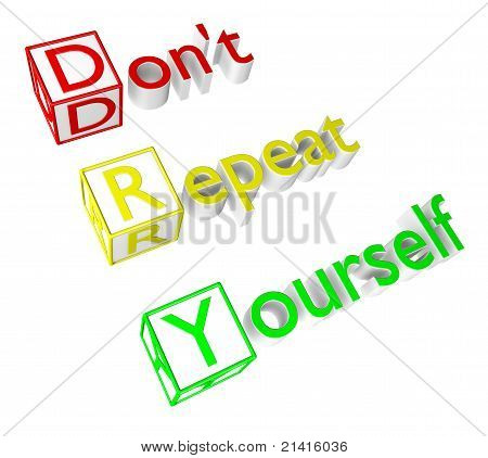 Don't Repeat Yourself acronym