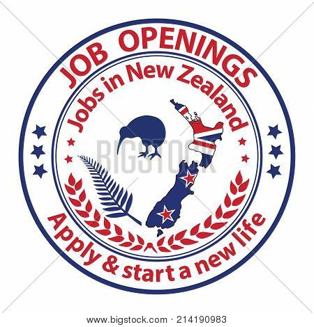 Job openings in New Zealand. Apply and start a new life. Stamp for print. Maps and national flag of the New Zealand are included, as well as some national symbols: the Kiwi bird and the fern leaf.
