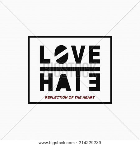 Vector illustration with phrase Love/hate. T-shirt graphics. Lettering design for posters t-shirts cards invitations stickers banners advertisement and others uses.