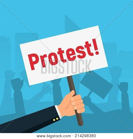 Hand holding protest signs on background crowd of people protesters. Protest, demonstration, riot, concept. Vector illustration in flat style.