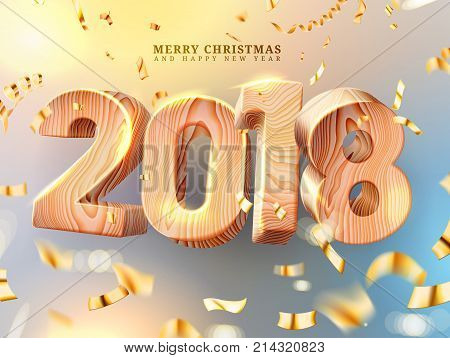 Merry Christmas and Happy New Year 2018 decorations. 3d wooden numbers with wood texture. Greeting card vector template. Gold foil confetti glitter. Holiday illustration for posters bannerscalendar
