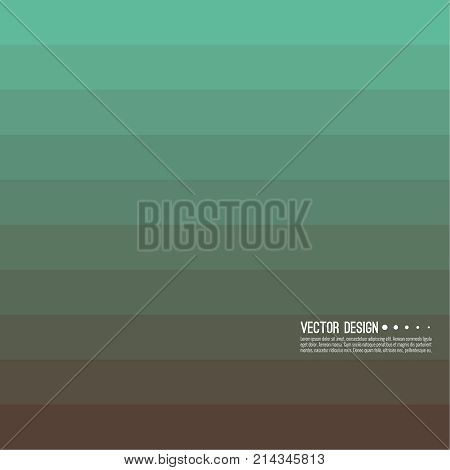 Abstract background with rhythmic rectangular horizontal stripes. Transition and gradation of color. Vector blend gradient for illustrations, covers and flyers. Color green, brown, turquoise.