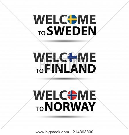 Welcome to Sweden welcome to Finland and welcome to Norway symbols with flags simple modern Swedish Finnish and Norwegian icons isolated on white background vector illustration