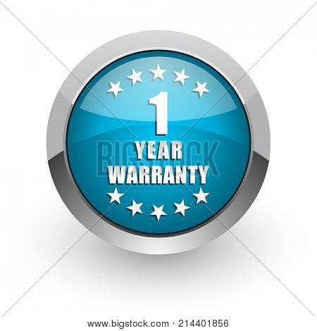 Warranty guarantee 1 year blue silver metallic chrome border web and mobile phone icon on white background with shadow