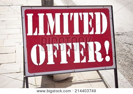 Conceptual Hand Writing Text Caption Inspiration Showing Limited Offer Business Concept For Limited