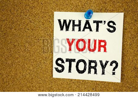 Conceptual Hand Writing Text Caption Inspiration Showing Question What Is Your Story. Business Conce
