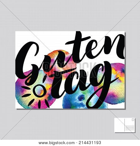 Guten Tag, Good day, Hello in German hand drawn lettering post card with abstract circle colorful background. Vector lettering illustration. Template for printing.