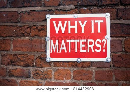 Hand Writing Text Caption Inspiration Showing Question Why It Matters Concept Meaning Motivation Goa