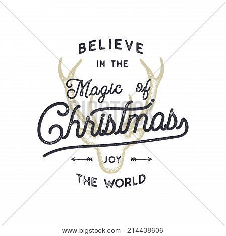 Christmas typography quote design. Believe in Christmas magic. Happy Holidays sign. Inspirational print for t shirts, mugs, holiday decorations, costumes. Stock vector calligraphy isolated.
