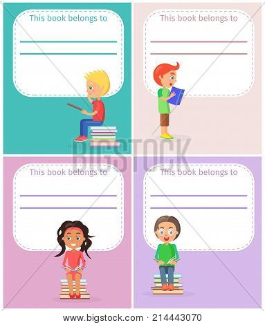 Four colored bookplates with inscription this book belong to and image of small schoolchildren reading textbooks vector illustration.
