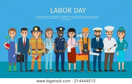 Labor day vector poster of policeman and lifesaver, sailor and cook, stewardess and doctor, manager with briefcase, , grower with plant near waiter