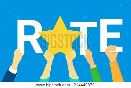 Rating star concept vector illustration of happy young people rate services and user experience. Flat human hands hold golden star and letters on blue background
