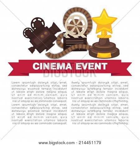 Cinema event promotional poster template with cinematographic symbols. Ancient camera, reel with film, wooden clapper board and award in form of star vector illustrations on white background.