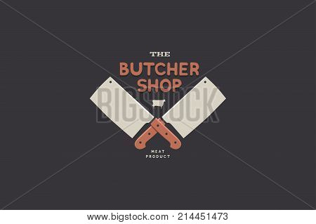 Logo butcher shop with picture of two kitchen hatchet. Design elements for meat stores, packaging and advertising. Vector Illustration.