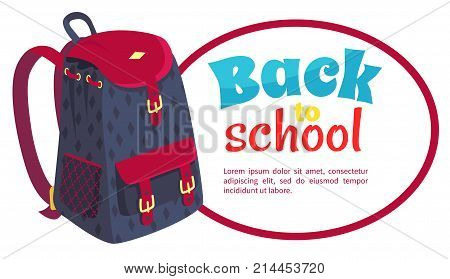 Back to school poster with fashionable model of kids backpack in dark blue and violet colors with metal fasteners and pockets vector illustration isolated