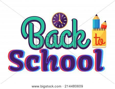 Back to school sticker with inscription on white. Isolated vector illustration of round wall clock, yellow notebook and two graphite pencils behind it