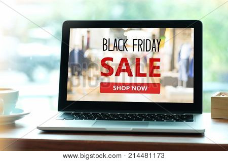 Laptop computer with black friday sale on screen background holiday shopping online digital marketing business and technology lifestyle concept