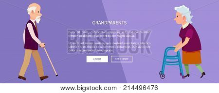 Grandparents web banner with grandpa holding walking stick and grandma with helping walkers vector illustration. Retired people in cartoon style
