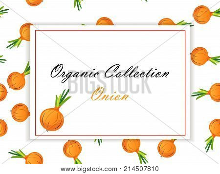 Abstract vector illustration logo for whole and slice ripe vegetable round onion, . Seamless Onion pattern on label vegetables ripe sweet food. Organic collection