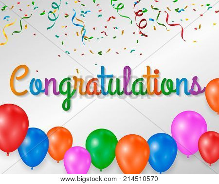 congratulations colorful with confetti and balloons on white background.