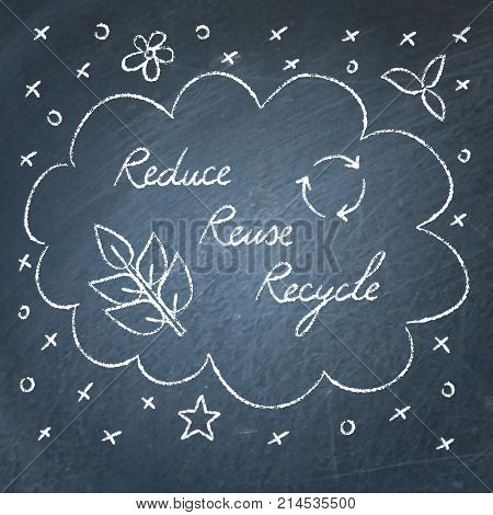 Hand drawn ecology banner on chalkboard - Reduce Reuse Recycle lettering
