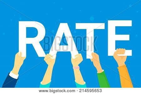 Rating concept vector illustration of happy young people rate services and user experience. Flat human hands hold letters rate on blue background