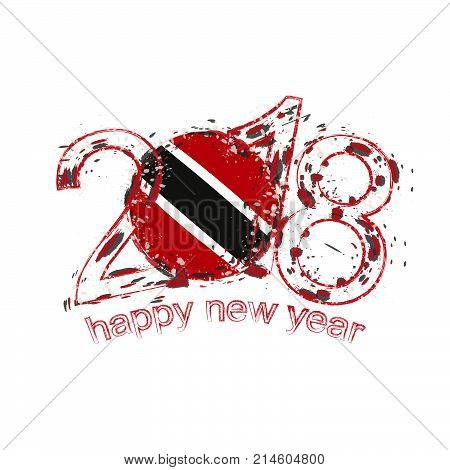 2018 Happy New Year Trinidad And Tobago Grunge Vector Template For Greeting Card And Other.