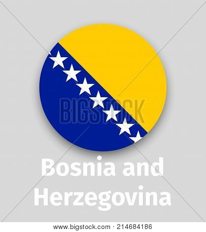 Bosnia and Herzegovina flag, round icon with shadow isolated vector illustration