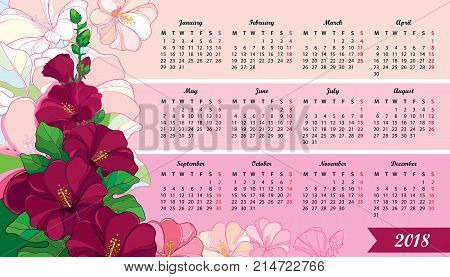 Vector wall calendar for 2018 year with outline Hollyhock flower and leaves in pastel pink. Week starts from Monday, English. Floral design in contour style. Creative print template with flowers.
