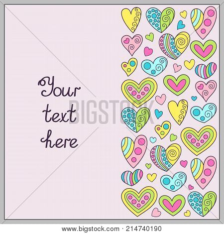 Doodle Hand-drawn Template of Delicate Colors with Hearts for Romantic Message. Creative Design Concept for Postcard Greeting Card Congratulation Invitation.