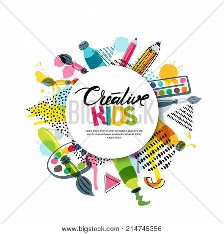 Kids Art Craft Education Creativity Class Concept Vector Banner Poster With White Paper Background Hand Drawn Letters Pencil Brush Paints And Watercolor