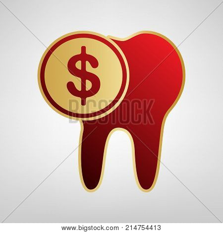 The cost of tooth treatment sign. Vector. Red icon on gold sticker at light gray background.