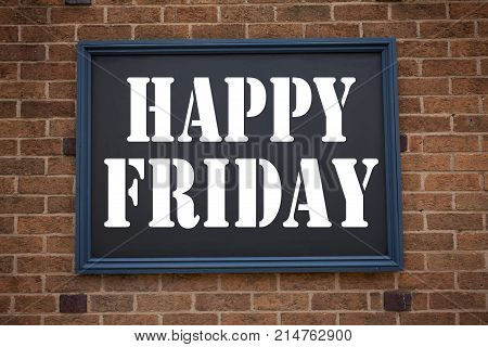 Conceptual Hand Writing Text Caption Inspiration Showing Announcement Happy Friday . Business Concep