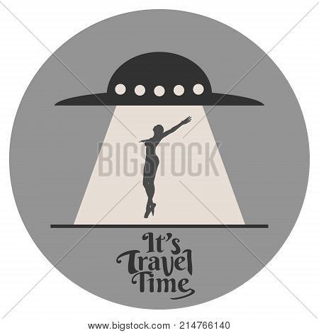 UFO abducts human. Space ship UFO ray of light in the night sky. Its travel time text. Image relative to airplane traveling
